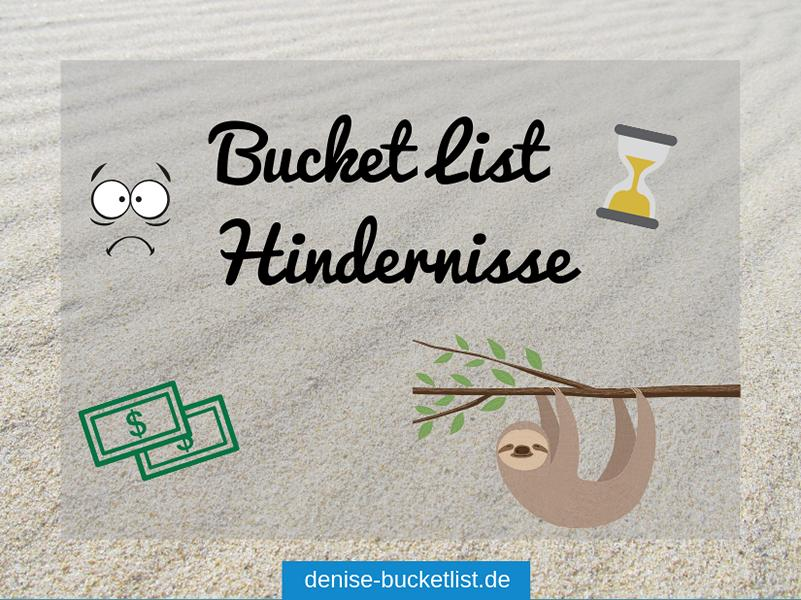 Bucket List Hindernisse